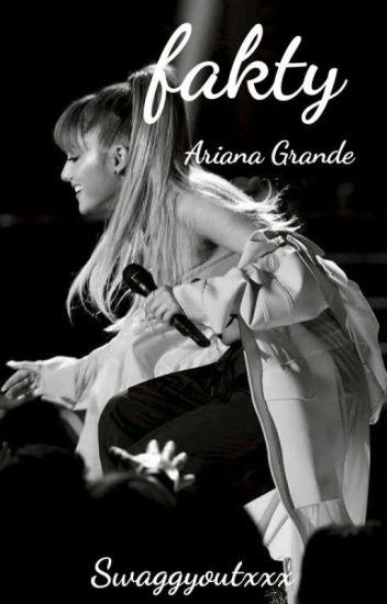 Fakty Ariana Grande