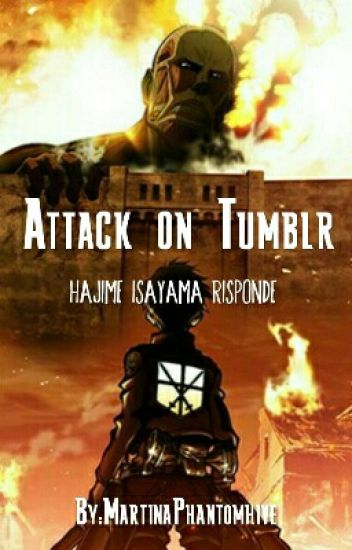 Attack On Tumblr - Hajime Isayama Risponde