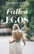 FALLEN EGOS (#3 Layla Bolivia) #AUGUST2017 by SeekingIns