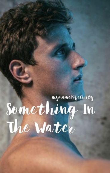 Something In The Water   Cameron McEvoy [ON HOLD]