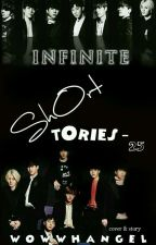 INFINITE Short Stories  - 25  by wowwhangel