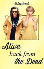 Alive back from the dead (Haylor) by tayclouds