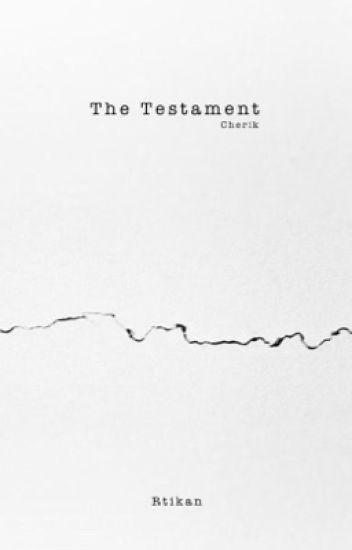 The Testament : cherik