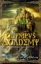 Olympus Academy (ON-HOLD) by imallypotter