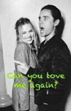 Can you love me again? by hvniusieq