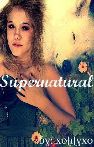 Supernatural//[ON HOLD]