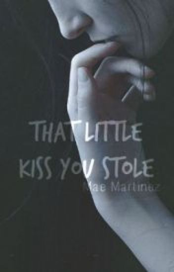 That Little Kiss You Stole (traduction française)