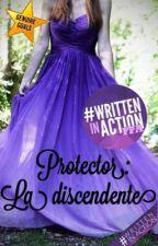 Protector: la discendente  by pensieri_come_parole