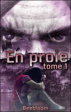 En Proie... by BeeBloom