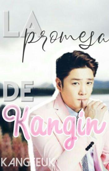 #7.- La promesa de Kangin - KangTeuk