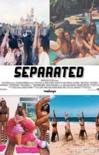 Separated {2nd book} by -blakegray