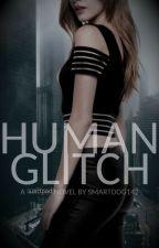 Human Glitch by smartdog142