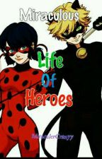 Miraculous: Life of Heroes by MiraculerCrazyy