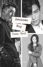 AWESOME BOY!! TUAN CHOI by ichaprima