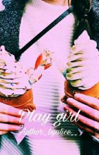 [BTS Fiction Girl] [Suga ff] [H] Play Girl by _byalice__