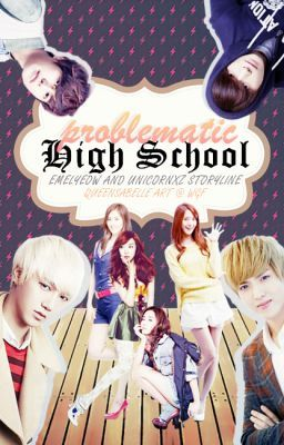 Problematic high school (suju/snsd fanfic)