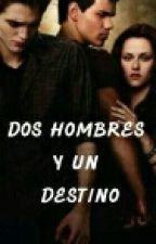 Dos Hombres Y Un Destino by luliideMC