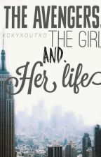 The Avengers. The girl. And. Her life. by Fxckyxoutxo