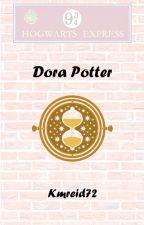 Dora Potter {Harry Potter Next Generation} [Time Travel] by kmreid72