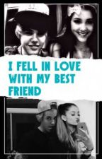 I fell in Love with my Best friend {a jariana fan fic} by shunti_2003