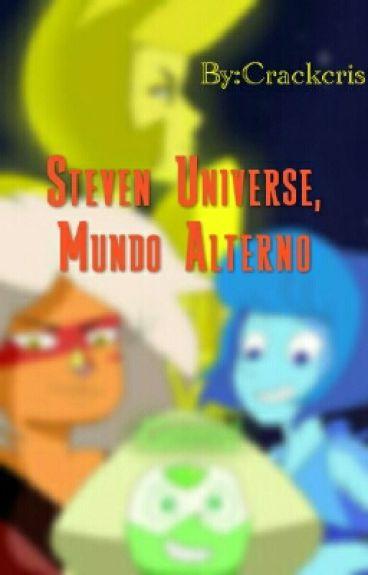 Steven Universe, Mundo Alterno