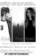 Alone Together/ A.I. J.T. by ThiefofyourHeart