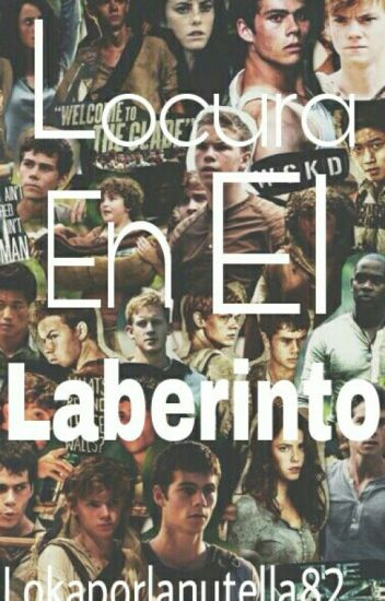 Locura En El Laberinto ( The Maze Runner )