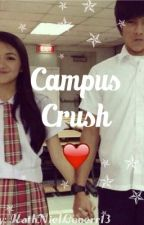 ❤Campus Crush ❤ by KathnielLoverr13