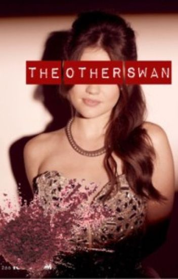 The Other Swan (Twilight Fanfic)
