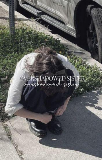 Overshadowed sister (twilight fanfiction)