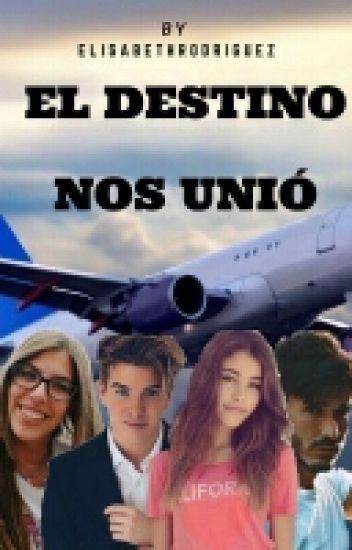 El Destino Nos Unió ~ Alex Puértolas y ______