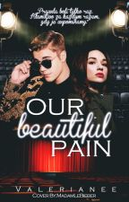 Our Beautiful Pain | JB by Valerianee
