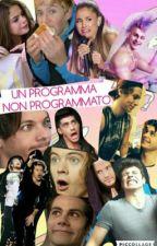 Un programma non programmato  by Fangirltuttoilgiorno