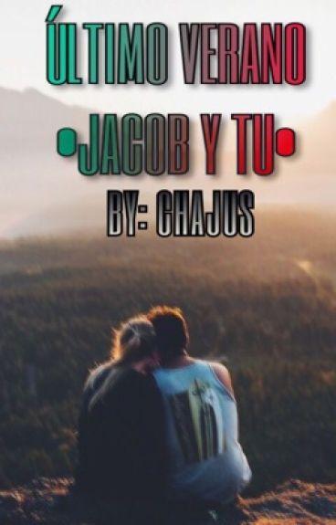 ~Último Verano~ (Jacob Sartorius y Tú)