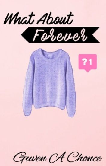 What About Forever {l.s}