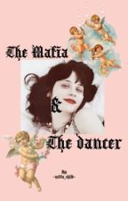 The mafia & the dancer~G•H by X_kurts_galaxy_x