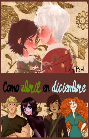Como abril en diciembre  ~Jackunzel~ by LilyBell95