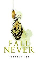 Fall Never (Blue Eyes Series #3) by cinnderella