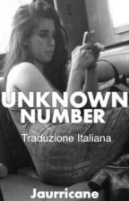 Unknown number [Traduzione Italiana] by CamzCLJ