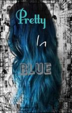 Pretty in blue (complete ) by Beautiful-Nothings