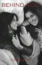 behind you // camren ff by camzxlaur