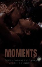 Moments #Wattys2017 by Meury_Lee