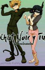 Chat Noir y tu by femaleanimelove