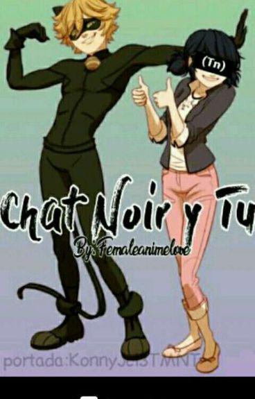 Chat Noir y tu