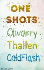 One Shots by -flowerboy-