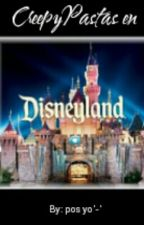 CreepyPastas en Disneyland(?) by flopl_