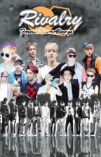 Rivalry (EXO Fan Fic) by ForeverNeverAlways