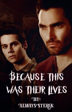 Because This Was Their Lives [STEREK] by itsmollyemne