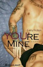 You're Mine by Lu-Light