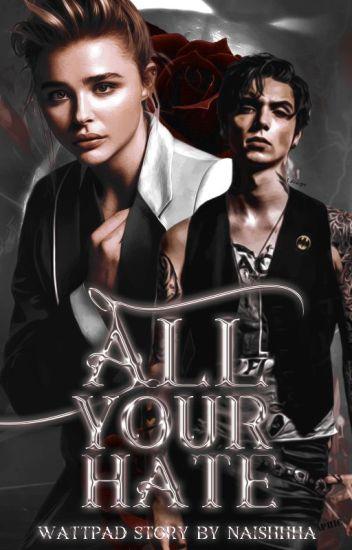 All Your Hate || A. Biersack {ZAWIESZONE}